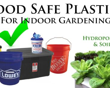 How to Tell If Plastic is Safe for Hydroponics/Soil (Indoor