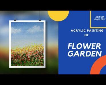 || FLOWER GARDEN FOR BEGINNERS | ACRYLIC PAINTING