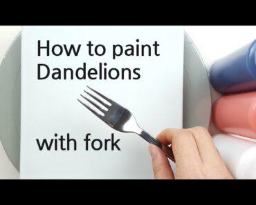 (400) Dandelion flowers | Fork painting