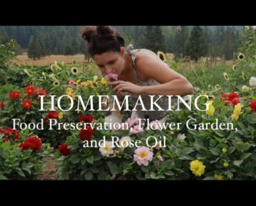 HOMEMAKING/ fall food preservation/ my flower garden