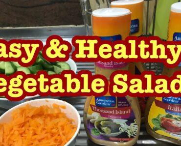 Easy & Healthy Vegetable Salad